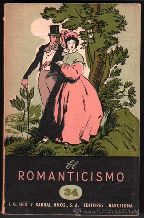 1944 - EL ROMANTICISMO - ANTONIO IGUAL UBEDA * (Libros de Segunda Mano - Historia - Otros)