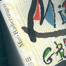 Libros de segunda mano: MIRÓ GRABADOR ( RADIERUNGEN ) 1973-1975 CATÁLOGO RAZONADO III DUPIN WEBER LELONG EJEMPLAR 892 /1500. Lote 43581826