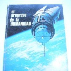 Libros de segunda mano: EL PROGRESO DE LA HUMANIDAD JOSEBA ELORZA JESÚS JÁUREGUI ED FHER JUNIOR 1974 C48 . Lote 42375645