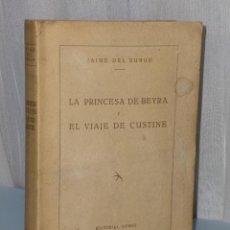 Libros de segunda mano: LA PRINCESA DE BEYRA Y EL VIAJE DE CUSTINE.. Lote 42377048