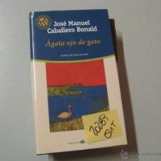 Libros de segunda mano: AGATA OJO DE GATOJOSE MANUEL CABALLERO BONALDTAPA DURA CON SOBRECUBIERTA2 €. Lote 42388013
