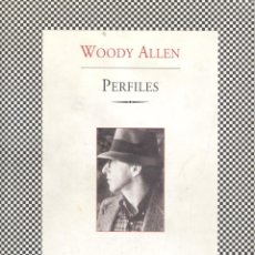 Libros de segunda mano: WOODY ALLEN. PERFILES. BARCELONA, 2001.. Lote 42388805
