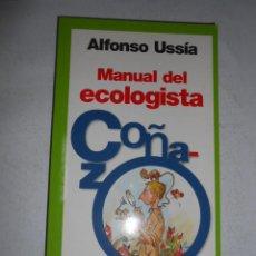 Libros de segunda mano: MANUAL DEL ECOLOGISTA COÑAZO. - USSÍA, ALFONSO. TDK14. Lote 42397691