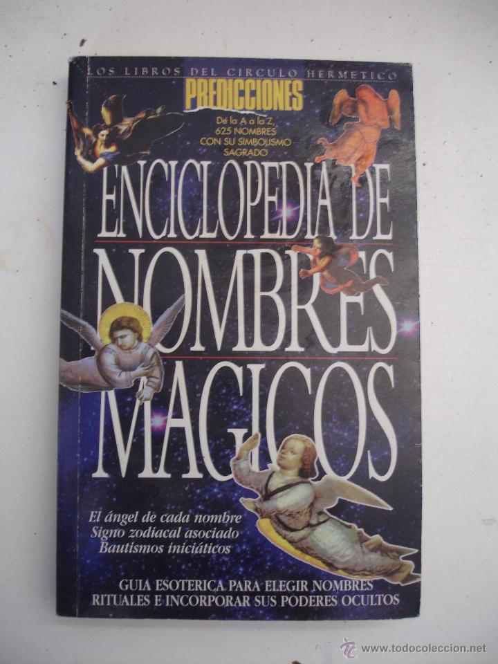 ENCICLOPEDIA DE NOMBRES MÁGICOS (Libros de Segunda Mano - Parapsicología y Esoterismo - Otros)