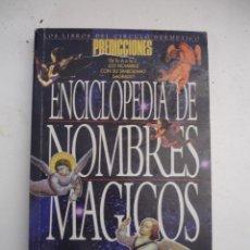 Libros de segunda mano: ENCICLOPEDIA DE NOMBRES MÁGICOS. Lote 42409678