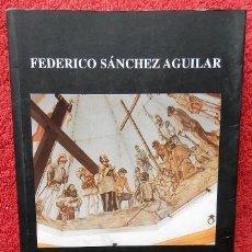 Libros de segunda mano: EL LAGO ESPAÑOL: HISPANOASIA - FEDERICO SÁNCHEZ AGUILAR. Lote 42414085