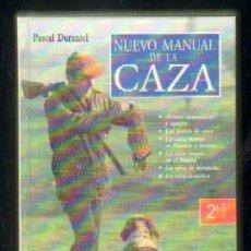 Libros de segunda mano: NUEVO MANUAL DE LA CAZA A-CAZ-291. Lote 42417107