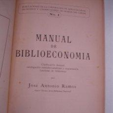 Libros de segunda mano: MANUAL DE BIBLIOECONOMIA -JOSE ANTONIO RAMOS- LA HABANA 1943. Lote 42418873