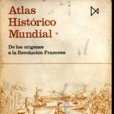 Libros de segunda mano: ATLAS HISTÓRICO MUNDIAL - TOMO I - DE LOS ORÍGENES A LA REVOLUCIÓN FRANCESA - ED. ISTMO 1973. Lote 42422084