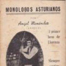 Libros de segunda mano: MONOLOGOS ASTURIANOS -ANGEL MENÉNDEZ (ANXELU) 5ª ED.1958. Lote 42423982