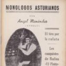 Libros de segunda mano: MONOLOGOS ASTURIANOS -ANGEL MENÉNDEZ (ANXELU) 6ª ED.1958. Lote 42424024