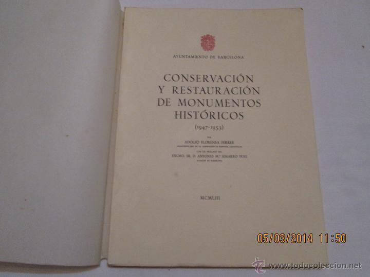 CONSERVACION Y RESTAURACION DE MONUMENTOS HISTORICOS (1947-1953) - ADOLFO FLORENSA FERRER - 1953 (Libros de Segunda Mano - Bellas artes, ocio y coleccionismo - Otros)