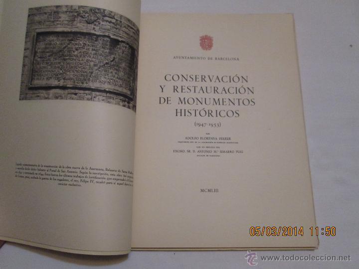 Libros de segunda mano: CONSERVACION Y RESTAURACION DE MONUMENTOS HISTORICOS (1947-1953) - ADOLFO FLORENSA FERRER - 1953 - Foto 2 - 42425165