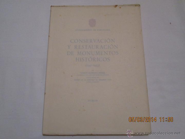 Libros de segunda mano: CONSERVACION Y RESTAURACION DE MONUMENTOS HISTORICOS (1947-1953) - ADOLFO FLORENSA FERRER - 1953 - Foto 3 - 42425165