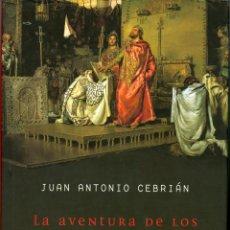 Libros de segunda mano: LA AVENTURA DE LOS GODOS - JUAN ANTONIO CEBRIÁN (TAPA DURA CON SOBRECUBIERTA). Lote 53753455