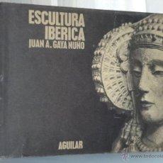 Libros de segunda mano: ESCULTURA IBÉRICA.. Lote 42432294
