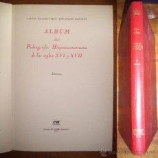 Second hand books - MILLARES CARLO, Agustín. Álbum de paleografía Hispanoamericana de los siglos XVI y XVII. [2 vol.] - 42450904