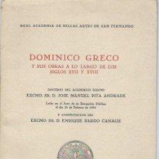 Libros de segunda mano: DOMINICO GRECO Y SUS OBRAS A LO LARGO DE LOS SIGLOS XVII Y XVIII, MADRID 1984. Lote 96440348