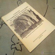 Libros de segunda mano: CONSUETA DE LA PARRÒQUIA DE SANTA MARIA DE LA BISBAL DEL PENEDÈS - SOCADA I OLIVELLA - 1993. Lote 42471205