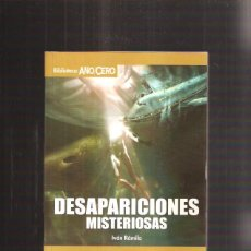 Libros de segunda mano: DESAPARICIONES MISTERIOSAS. Lote 42473053