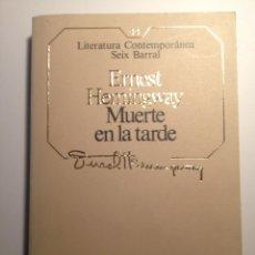 Libros de segunda mano: MUERTE EN LA TARDE - ERNEST HEMINGWAY - COLECCIÓN LITERATURA CONTEMPORÁNEA Nº 44. Lote 42486947