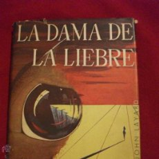 Libros de segunda mano: LIBRO LA DAMA DE LA LIEBRE - UN ESTUDIO PSICOLOGICO SOBRE EL PODER CURATIVO DE LOS SUEÑOS 1948. Lote 42503107