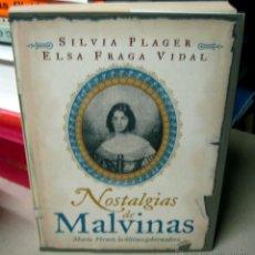 Libros de segunda mano: NOSTALGIAS DE MALVINAS. MARIA VERNET, LA ULTIMA GOBERNADORA. Lote 42516018