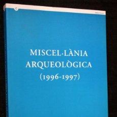 Libros de segunda mano: MISCEL . LÀNIA ARQUEOLOGICA - CATALUNYA - MUY ILUSTRADO. Lote 42517078