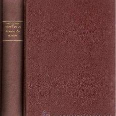 Libros de segunda mano: TEORÍA DE LA FORMACIÓN HUMANA – AÑO 1948. Lote 42519745
