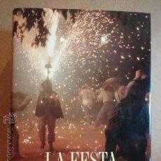 Libros de segunda mano: LA FESTA A LES TERRES DE GIRONA. DIPUTACIÓ DE GIRONA - 1991. COMO NUEVO. Lote 42528491