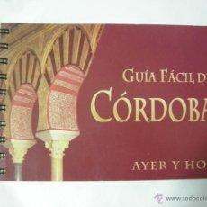 Libros de segunda mano: GUIA FACIL DE CORDOBA AYER Y HOY, NOS MUESTRA COMO ERA CORDOBA EN SIGLO II A. C. Y EN LA ACTUALIDAD. Lote 42530797