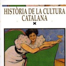 Libros de segunda mano: HISTÒRIA DE LA CULTURA CATALANA - BARCELONA 1900.. Lote 42568727