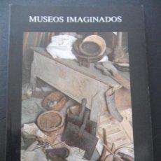 Libros de segunda mano: MUSEOS IMAGINADOS. JULIO CARO BAROJA. MUSEO ETNOGRAFICO DE GRANDAS DE SALIME, PRINCIPADO DE ASTURIAS. Lote 52736844