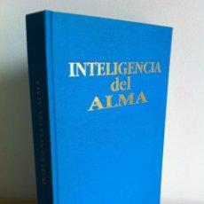 Libros de segunda mano: INTELIGENCIA DEL ALMA. 144 AVENIDAS NEURONALES HACIA EL -YO PROFUNDO-. JOSÉ MARÍA DORIA.. Lote 42599850