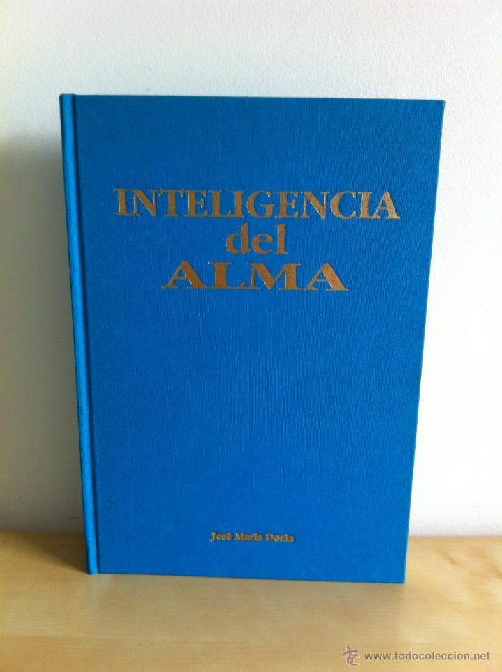 Libros de segunda mano: INTELIGENCIA DEL ALMA. 144 AVENIDAS NEURONALES HACIA EL -YO PROFUNDO-. JOSÉ MARÍA DORIA. - Foto 6 - 42599850
