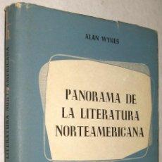 Libros de segunda mano: PANORAMA DE LA LITERATURA NORTEAMERICANA - ALAN WYKES *. Lote 42608571