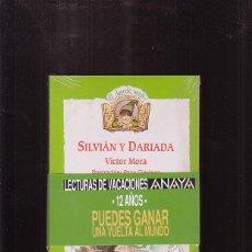 Libros de segunda mano: SILVIÁN Y DARIADA / VICTOR MORA. Lote 172708907