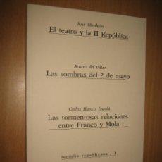 Libros de segunda mano: TERTULIA REPUBLICANA Nº 1 ( II REPÚBLICA. GUERRA INDEPENDENCIA. FRANCO. ). Lote 51083405