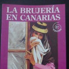 Libros de segunda mano: LA BRUJERIA EN CANARIAS. DOMINGO GARCIA BARBUZANO. CENTRO DE CULTURA POPULAR CANARIA. 1995. 5ª EDICI. Lote 42689137