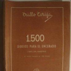 Libri di seconda mano: TRILLO TORIJA - 1.500 DIBUJOS PARA EL ENCERADO. LIBRO DEL MAESTRO (A. AGUADO, 1952). 1800 DIBUJOS.. Lote 42696173