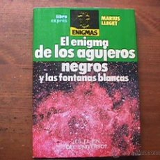 Livres d'occasion: EL ENIGMA DE LOS AGUJEROS NEGROS, MARIUS LLEGET, ATE, 1980. Lote 42724193