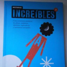 Libros de segunda mano: HISTORIAS INCREIBLES 2 COMBEL 1 EDICION 2011. Lote 42730246