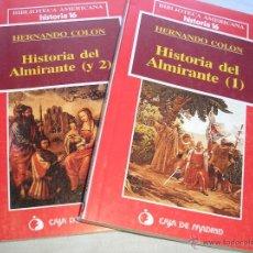 Libros de segunda mano: HISTORIA DEL ALMIRANTE (1) Y(2).- FERNANDO COLÓN.- HISTORIA 16-CAJA MADRID. Lote 42735510