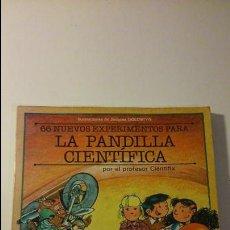Libros de segunda mano: LA PANDILLA CIENTÍFICA. 66 NUEVOS EXPERIMENTOS. POR EL PROFESOR CIENTIFIX. Lote 85216563
