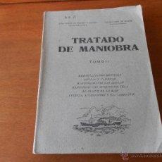 Libros de segunda mano: LIBRO DE MANIOBRAS DE EMBARCACIONES MENORES, TOMO 2 MADRID 1946 AMPLIAMENTE ILUSTRADO. Lote 42797756