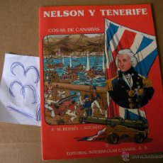 Libros de segunda mano: NELSON Y TENERIFE - ENVIO GRATIS A ESPAÑA . Lote 42806856
