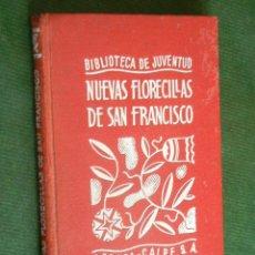 Libros de segunda mano: NUEVAS FLORECILLAS DE SAN FRANCISCO. ILUSTRACIONES MANUELA DE VELASCO, 1939. Lote 42820000