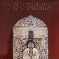 Libri di seconda mano: AL-ANDALUS LAS ARTES ISLÁMICAS EN ESPAÑA SE ACOMPAÑA CON LA ENTRADA A LA EXPOSICION MAGNIFICO LIBRO. Lote 42827844