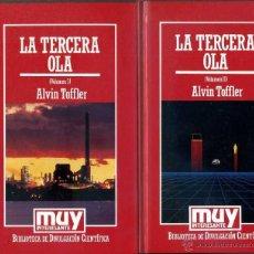 Libros de segunda mano: ALVIN TOFFLER : LA TERCERA OLA (MUY INTERESANTE, 1986) DOS TOMOS. Lote 42847556