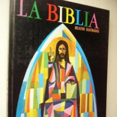 Libros de segunda mano: LA BIBLIA. RELATOS ILUSTRADOS. ED. EVEREST, 1976. 95 PP. TAPA DURA.. Lote 42865128